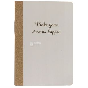 Make Your Dreams Happen Блокнот, 48 листов