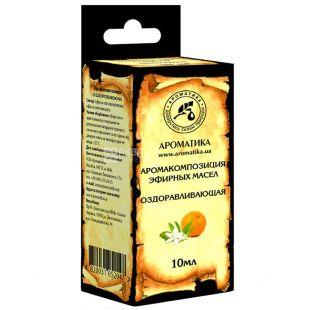 Aroma compositions of essential oils Revitalizing Aromatika, 10 ml
