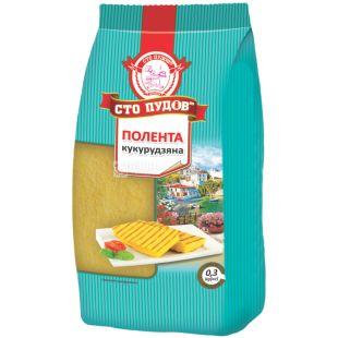 One hundred poods of polenta, corn grits, 300 g