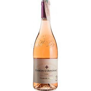 Baron d'Arignac, Syrah Rose, Вино розовое сухое, 0,75 л