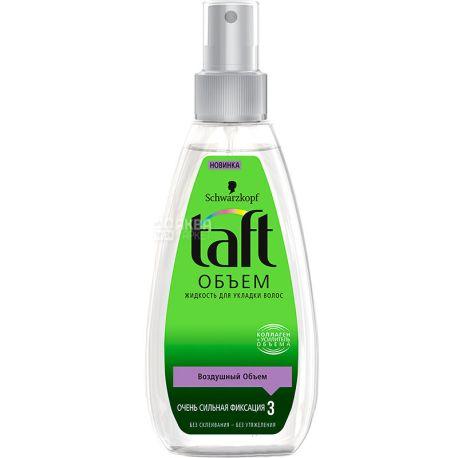 Taft, 150 мл, рідина для укладки волосся, Повітряний об'єм