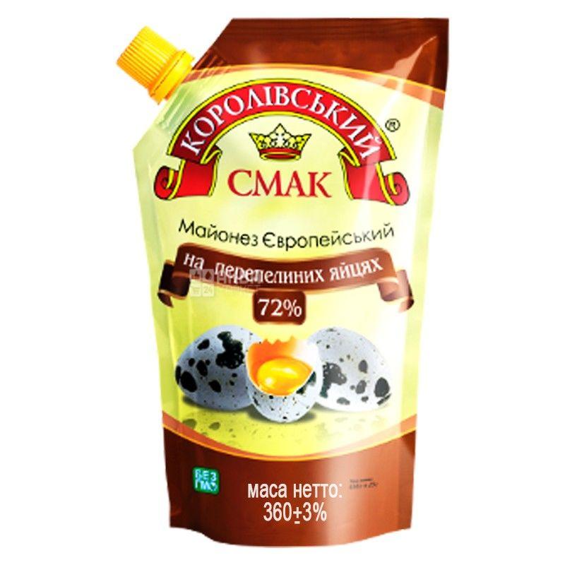 Королівський смак, 360 г, майонез, 72% Європейський на перепелиних яйцях, дой-пак